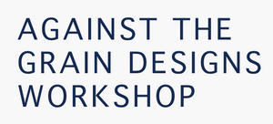 Against the Grain Designs Workshop