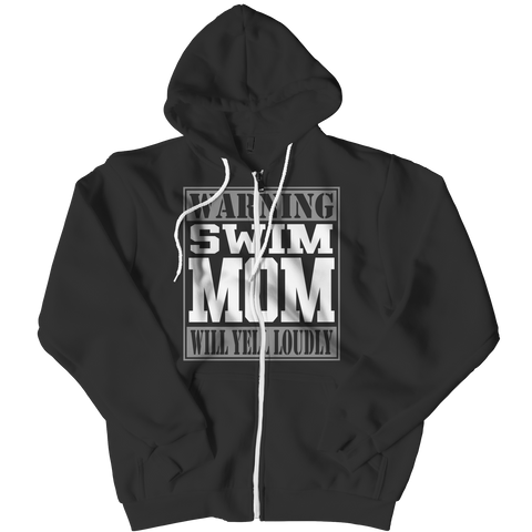 Limited Edition - Warning Swim Mom will Yell Loudly