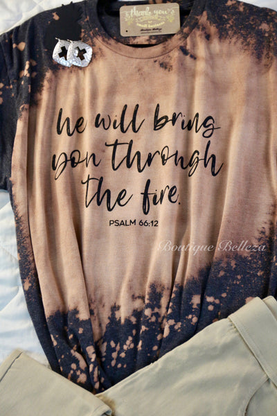He Will Bring You Through Graphic Tee