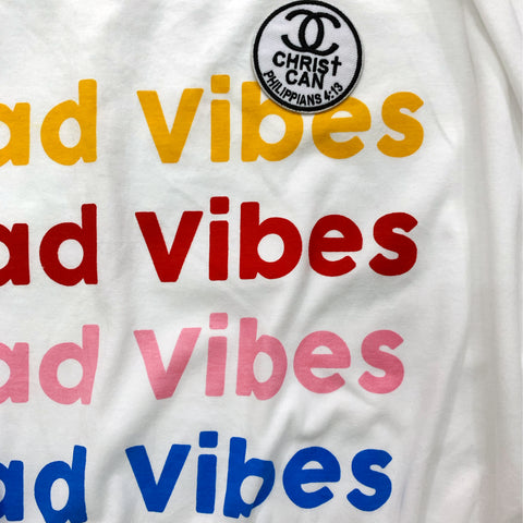 No Bad Vibes Tee with Christian Patch
