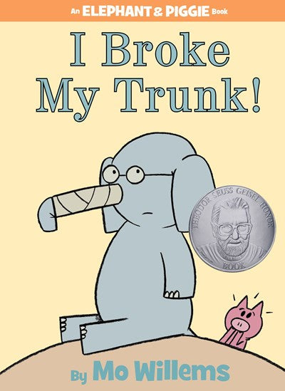 I Broke My Trunk by Willems