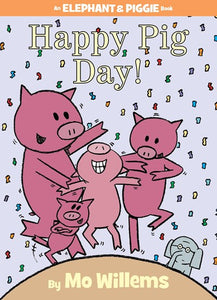 Happy Pig Day by Willems