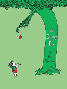 The Giving Tree by Silverstein