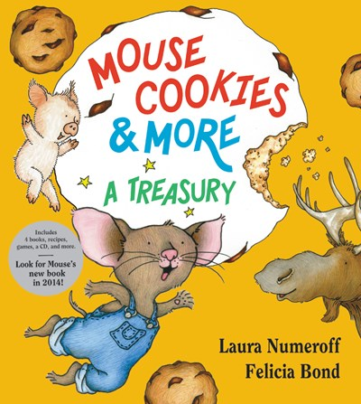 Mouse Cookies and More Treasury by Numeroff