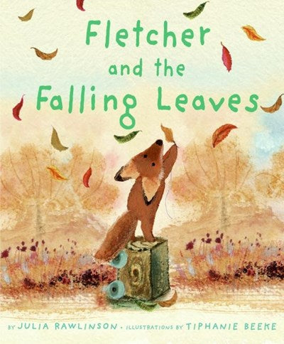 Fletcher and the Falling Leaves by Rawlinson