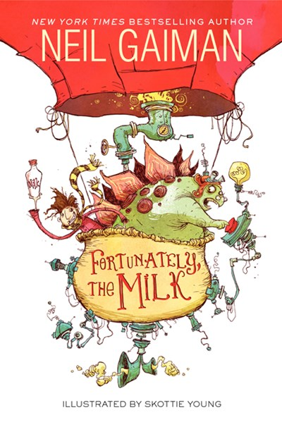 Fortunately, The Milk by Gaiman