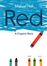 Red: a Crayons Story by Hall