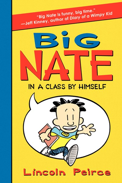 Big Nate (#1) In A Class By Himself by Peirce