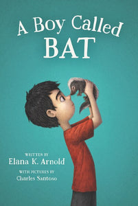 A Boy Called Bat by Arnold