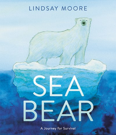 Sea Bear A Journey For Survival by Moore