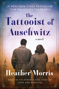 The Tattooist of Auschwitz by Morris