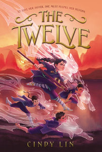 The Twelve by Lin