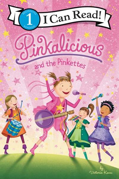 Pinkalicious and the Pinkettes by Kann