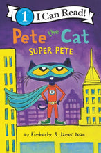 Pete the Cat Super Pete by Dean