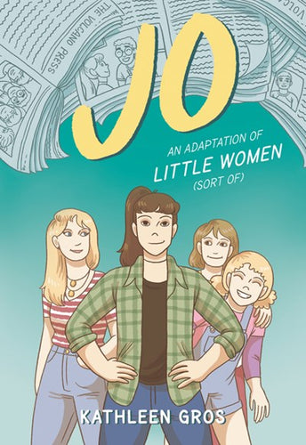 Jo An Adaptation of Little Women (Sort Of) by Gros