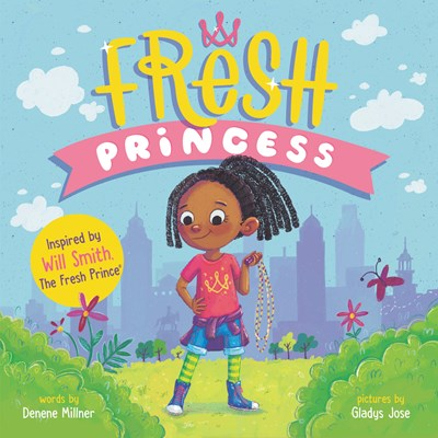 Fresh Princess by Millner