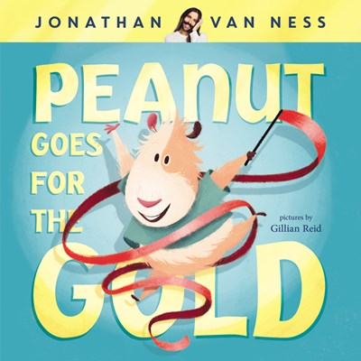 Peanut Goes For the Gold by Jonathan Van Ness