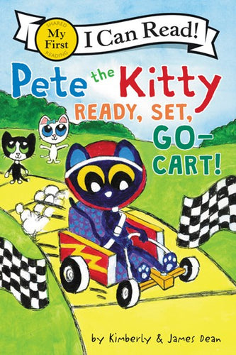 Pete the Kitty Ready, Set, Go-Kart! by Dean
