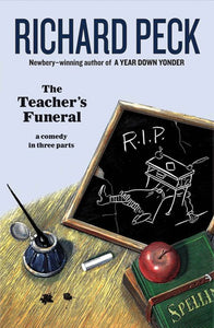 The Teachers Funeral by Peck