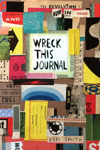 Wreck This Journal in Color by Smith