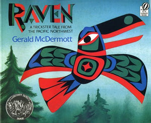 Raven: A Trickster Tale from the Pacific Northwest by McDermott