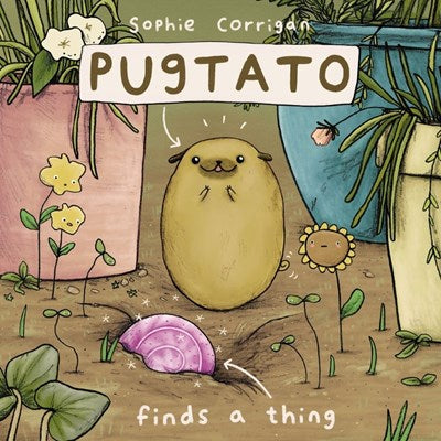 Pugtato Finds a Thing by Corrigan