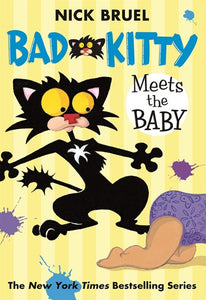 Bad Kitty Meets the Baby by Bruel
