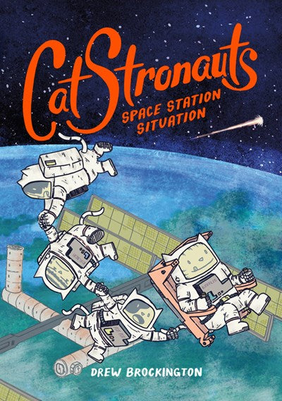 CatStronauts (#3) Space Station Situation by Brockington