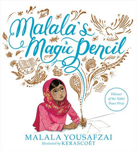 Malala's Magic Pencil by Yousafzai