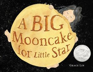 A Big Mooncake for Little Star by Lin