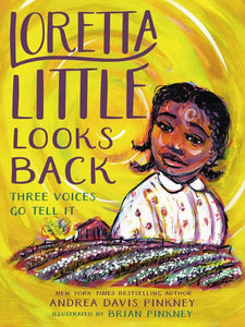Loretta Little Looks Back by Pinkney