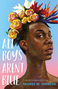 All Boys Aren't Blue by Johnson