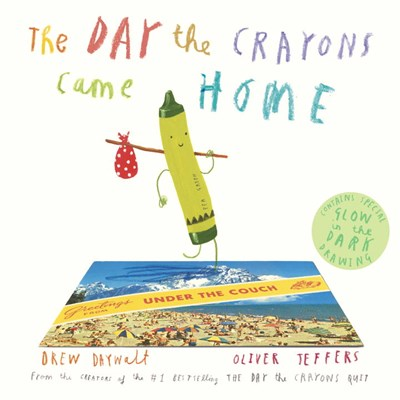 The Day The Crayons Came Home by Daywalt