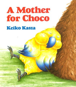 A Mother for Choco by Kasza