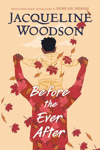 Before the Ever After by Woodson