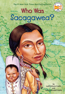 Who Was Sacagawea? by Fradin