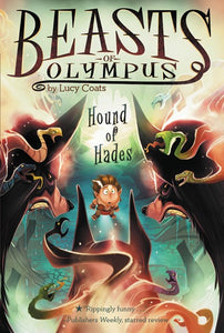 Beasts of Olympus (#2) Hound of Hades by Coats