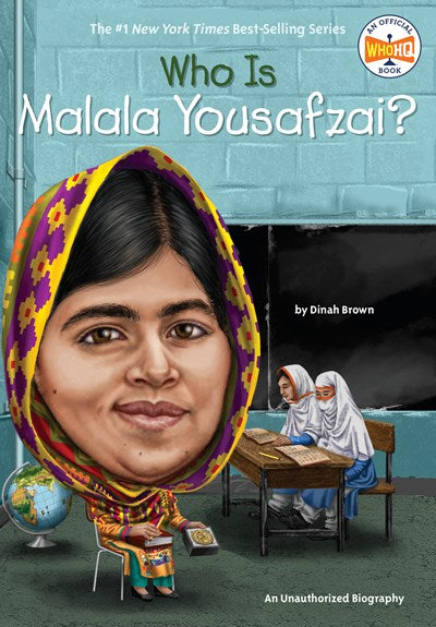 Who Is Malala Yousafzai? by Brown