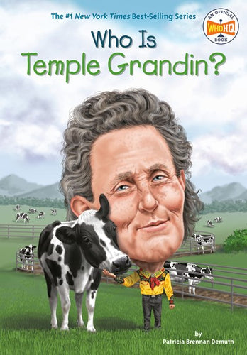 Who Is Temple Grandin? by Demuth