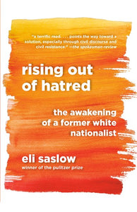 Rising Out of Hatred by Saslow
