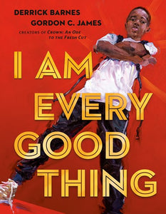 I Am Every Good Thing by Barnes