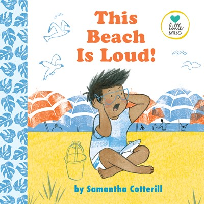 This Beach is Loud by Cotterill