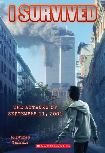 I Survived the Attacks of 9/11 by Tarshis