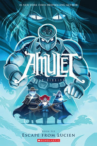 Amulet (#6) Escape From Lucien by Kibuishi