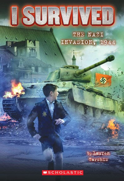 I Survived the Nazi Invasion 1944 by Tarshis