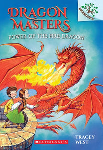 Dragon Masters #4 Power of Fire Dragon by West