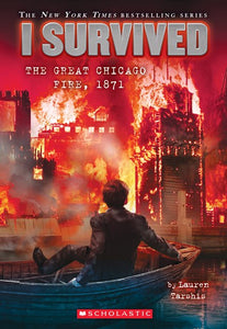 I Survived the Great Chicago Fire,1871 by Tarshis