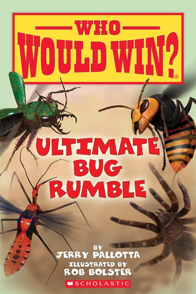 Who Would Win? Ultimate Bug Rumble by Pallotta
