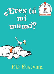 Eres Tu Mi Mama? by Eastman