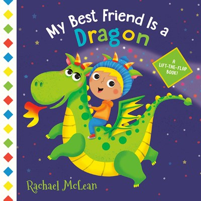 My Best Friend is a Dragon by McLean BRDBK